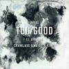 Drake Too Good Feat Rihanna Crankjaxx And Maidden Remix Free Download Mp3