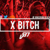 X Bitch (Prod By Metro Boomin)