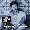 Alvaro Soler - Sofia (Mark With a K RMX)