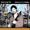 Don't Leave Us - original © (with Angelo Annicchiarico on bass guitar)