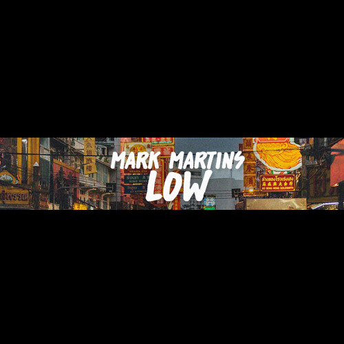 Mark Martins - Low