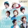 (Cover) U - Kiss - Dear My Friend