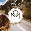 Proto - Stay Free (ft. Djodie)