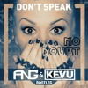 No Doubt - Don't Speak (ANG & KEVU Bootleg)[FREE DOWNLOAD]