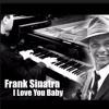 Frank Sinatra - I Love You Baby Piano Cover