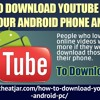 How To Download YouTube Videos On Your Android Phone And PC