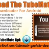 Download The TubeMate YouTube Downloader For Android