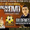 GRAVAÇAÇÃO PRIMEIRO DVD GILDENES ARAUJO BY STUDIO ((( EZIO PLAY ))) 100% DIFERENCIADO