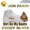 Jon Pardi - Dirt On My Boots (Brody Remix)