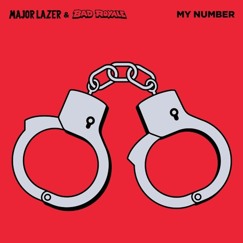 Download Major Lazer & Bad Royale - My Number by Major Lazer [OFFICIAL] Mp3 Download MP3