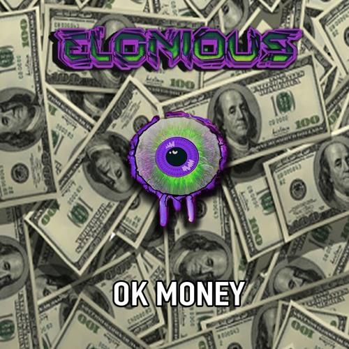 Elonious - Ok Money (Original Mix)