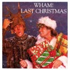 Wham - Last Christmas (Saxophone Trap Remix) FREE DOWNLOAD