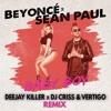 Beyoncé - Baby Boy Ft. Sean Paul (Deejay Killer X Criss & Vertigo Remix)
