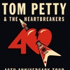 Tom Petty on which songs he'll perform on 40th Anniversary Tom Petty and The Heartbreakers 2017 Tour