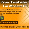 YouTube Video Downloader TubeMate For Windows PC