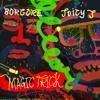 Borgore Feat Juicy J Magic Trick Mp3