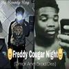 Rowdy Ray - Freddy Cougar Night(BradxDmar Diss)