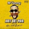 Just Got Paid - Mr Yummy Ft Scar, Samba T & KEB