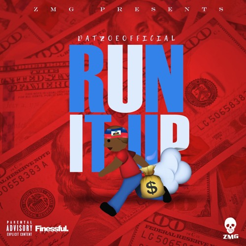 Download @DatZoeOfficial - Run It Up by TH3 PLUG RADIO Mp3 Download MP3