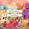 Psychedelic Thoughts (Prod. En?gma)