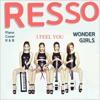 원더걸스(Wonder Girls) - I Feel You (Piano COVER .by Resso)