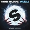 Timmy Trumpet - Oracle [OUT NOW]