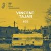 2MR Lot Radio Transmission 5: Vincent Tajan