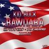 Kid Rock - Bawitdaba ( ODYSSEUS x DJCHURRO Bootleg )