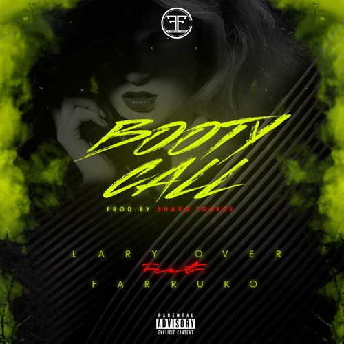 Download Lary Over Ft. Farruko - Booty Call by Lary Over Mp3 Download MP3