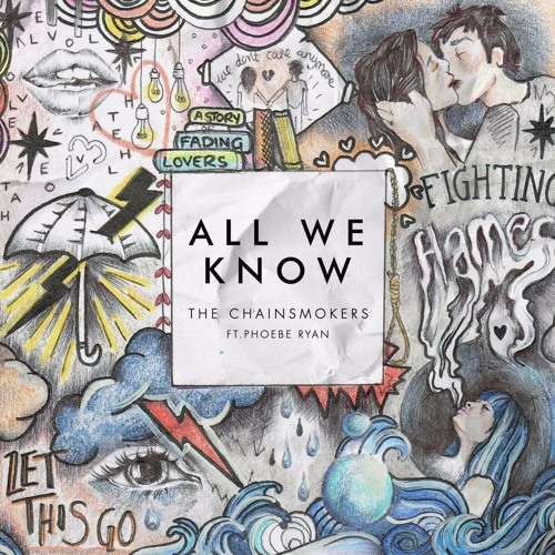 Download The Chainsmokers - All We Know ft. PhoebeRyan (Official Audio Musicvideo) by Martin Garrix - Scared to be lonely Mp3 Download MP3