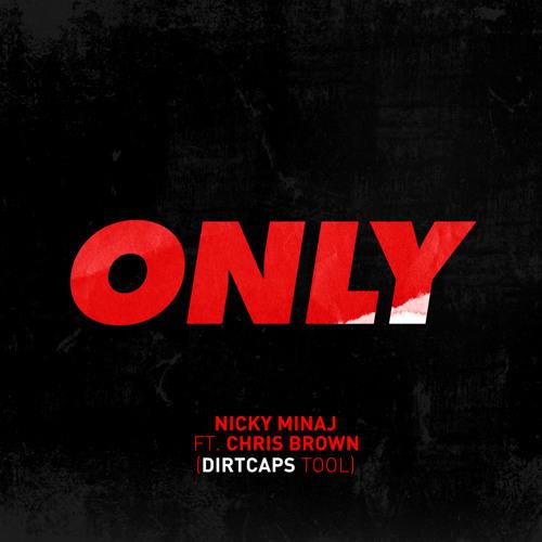 Dirtcaps - Only Tool (Original Mix)