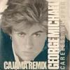 George Michael - Careless Whisper (Cajama Remix)