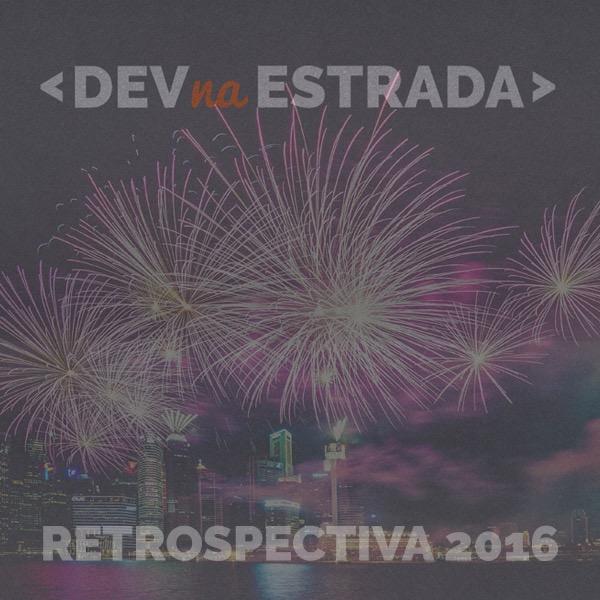 DNE 85 - Retrospectiva 2016