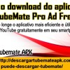 Faça O Download Do Aplicativo TubeMate Pro Ad Free