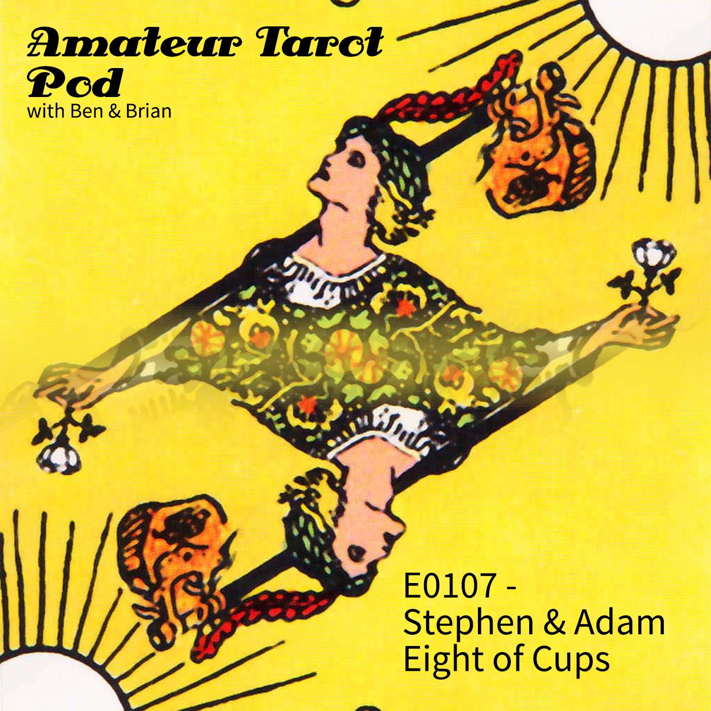 Amateur Tarot Pod: A Mystical Comedy Advice Show