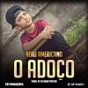 Nerú Americano-Adoço(ft Dj Vado Poster)