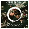 Drake Ft Rihanna Too Good Cyrus Thomas Remix Ft Max Wrye Kenz And James Marshall Mp3