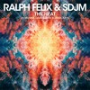 Ralph Felix & SDJM - The Heat (I Wanna Dance With Somebody)