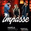 Impasse (part. Henrique & Juliano)