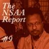 The NSAA Report #9: I'll Cut You, So Good