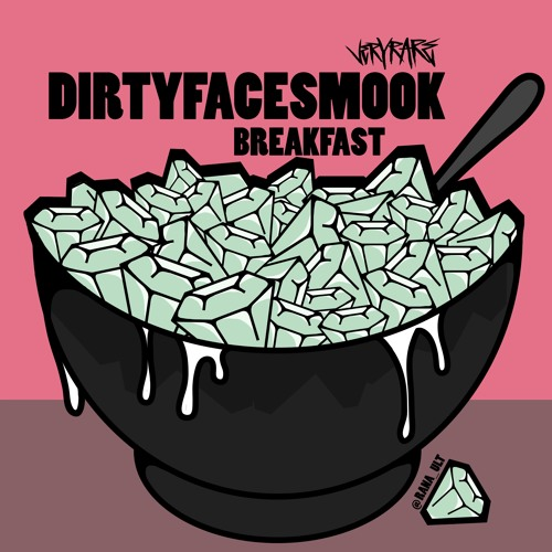 Download BREAKFAST! by DIRTYFACESMOOK Mp3 Download MP3