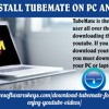 How to install tubemate on PC and laptop?.mp3
