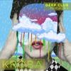 Deep Club Podcast #9: Kroba