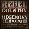 Rebel Country - Hegemony Terbodohi