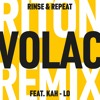 Riton feat. Kah-lo - Rinse & Repeat (VOLAC Remix) | FREE DOWNLOAD