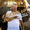 Kicking Up Dust feat. Tas & Rich Lawson (Prod. Rollin Beats)