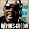 ROBERT S.KELLY - Home Alone (Jayphies-Groove) 2017