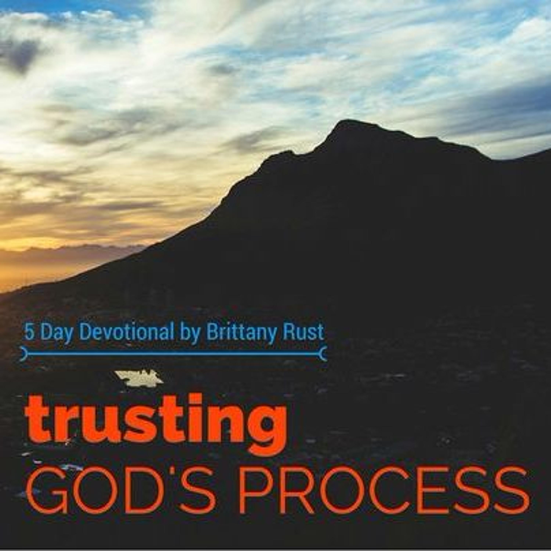 #Trusting God's Process 1