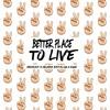 Better Place to Live (feat. Roze) Prod by Drumma Battalion