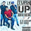 Turn Up _ Assar AK x Saud Shah ft Djy Asad Trap n HipHop punjabi new song 2017